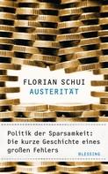 Florian Schui: Austerität
