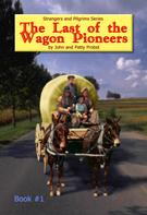 John & Probst: The Last of the Wagon Pioneers