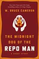 W. Bruce Cameron: The Midnight Dog of the Repo Man