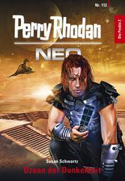 Perry Rhodan Neo 112: Ozean der Dunkelheit - Staffel: Die Posbis 2 von 10