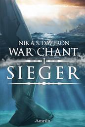 War Chant 1: Sieger