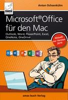 Anton Ochsenkühn: Microsoft Office für den Mac - aktuell zur Version 2019
