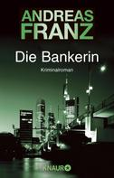 Andreas Franz: Die Bankerin ★★★★
