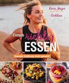 Kerri Major: Einfach richtig essen - Gesunde Ernährung leicht gemacht ★★★★