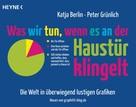 Katja Berlin: Was wir tun, wenn es an der Haustür klingelt ★★★★
