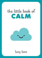 Lucy Lane: The Little Book of Calm ★★★