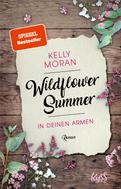 Kelly Moran: Wildflower Summer – In deinen Armen ★★★★