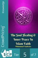 Muhammad Vandestra: The Soul Healing & Inner Peace In Islam Faith