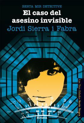 Berta Mir 5. El caso del asesino invisible