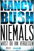 Nancy Bush: Niemals wirst du ihn vergessen ★★★★