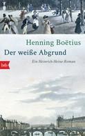 Henning Boëtius: Der weiße Abgrund ★★★★★