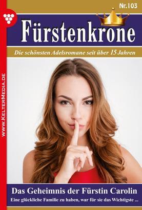 Fürstenkrone 103 – Adelsroman