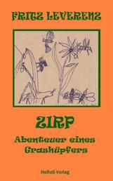 Zirp - Abenteuer eines Grashüpfers