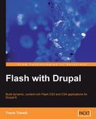 Travis Tidwell: Flash with Drupal