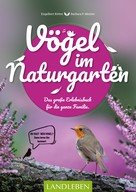Barbara Meister: Vögel im Naturgarten