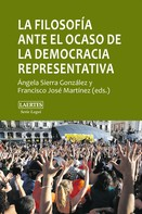 Ángela Sierra González: La filosofía ante el ocaso de la democracia representativa