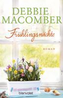 Debbie Macomber: Frühlingsnächte ★★★★