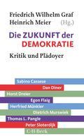 Friedrich Wilhelm Graf: Die Zukunft der Demokratie