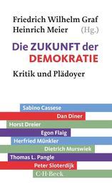 Die Zukunft der Demokratie - Kritik und Plädoyer