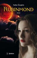 Nadine Stenglein: Rubinmond ★★★