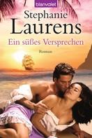 Stephanie Laurens: Ein süßes Versprechen ★★★★