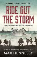 Max Hennessy: Ride Out the Storm