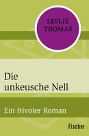 Leslie Thomas: Die unkeusche Nell ★★★