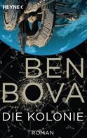 Ben Bova: Die Kolonie ★★★★