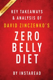 Zero Belly Diet by David Zinczenko | Key Takeaways & Analysis - The Revolutionary New Plan to Turn Off Your Fat Genes and Help Keep You Lean for Life!
