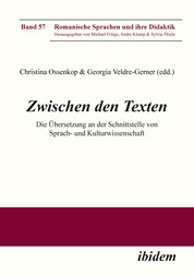 Zwischen den Texten - Die Übersetzung an der Schnittstelle von Sprach- und Kulturwissenschaft