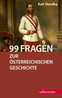 Karl Vocelka: 99 Fragen zur österreichischen Geschichte ★★★★