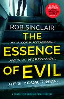 Rob Sinclair: The Essence of Evil ★★★★★