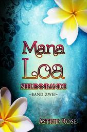 Mana Loa (2) - Seelenbande