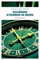 Nicole Bachmann: Schöner sterben in Bern