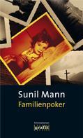 Sunil Mann: Familienpoker ★★★★