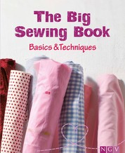 The Big Sewing Book - Basics & Techniques