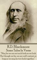 R.D. Blackmore: Some Tales In Verse