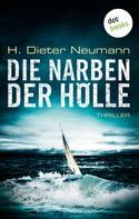 Dieter H. Neumann: Die Narben der Hölle: Der erste Fall für Johannes Clasen ★★★★