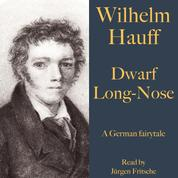 Wilhelm Hauff: Dwarf Long-Nose - A German fairytale