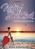Edna Schuchardt: Notruf Deichklinik. Küstenherzen ★★★★
