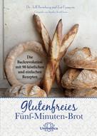 Jeff Hertzberg: Glutenfreies Fünf-Minuten-Brot ★★★