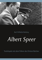 Karl-Wilhelm Rosberg: Albert Speer ★★★★