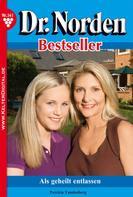 Patricia Vandenberg: Dr. Norden Bestseller 141 – Arztroman ★★★★★