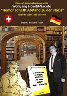 Wolfgang Honold-Sacoto: Humor schafft Abstand zu den Nazis