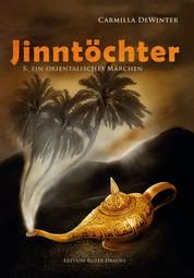 Jinntöchter - K_Ein orientalisches Märchen