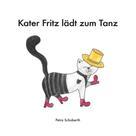 Petra Schoberth: Kater Fritz lädt zum Tanz