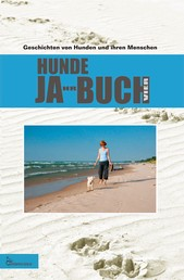 HUNDE JA-HR-BUCH VIER - Geschichten von Hunden und ihren Menschen