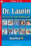 Patricia Vandenberg: Dr. Laurin Staffel 4 – Arztroman ★