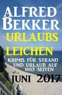 Alfred Bekker: Urlaubsleichen auf 1052 Seiten: Krimis für den Strand