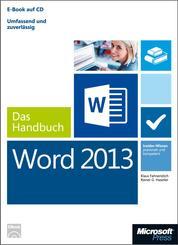 Microsoft Word 2013 - Das Handbuch - Insider-Wissen - praxisnah und kompetent